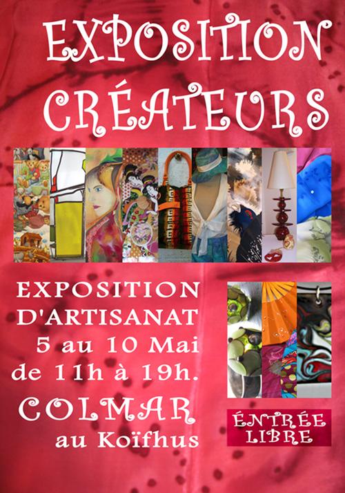 Expo, au KoÏfhus, à Colmar, Mai 2010, du 5 au 10.