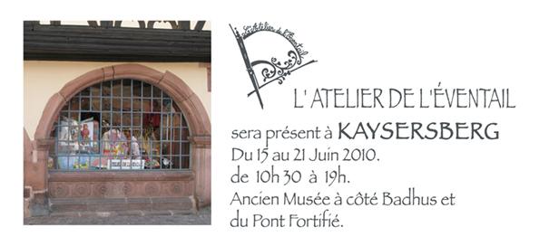 Expo kaysersberg,du 15 au 21Juin 2010, de 10h30 à 19h.