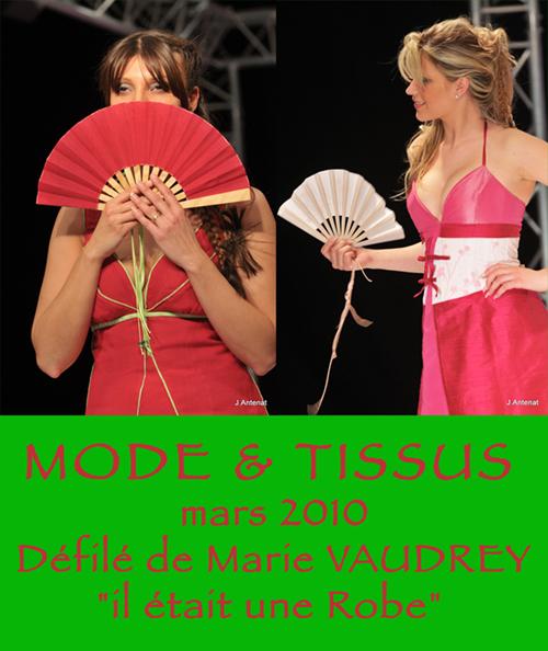 Mode & Tissus, Défilé, de Marie VAUDREY, Mars 2010.