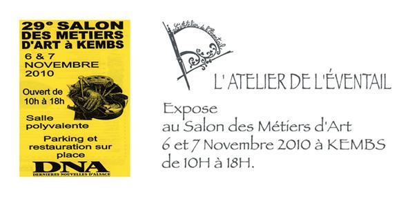 Expo Salon, des Métiers d'Art, à Kembs, du 6 & 7 2010, de 10h à 18h.