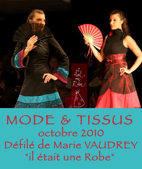 Mode & Tissus, Défilé, de Marie VAUDREY, Octobre 2010.