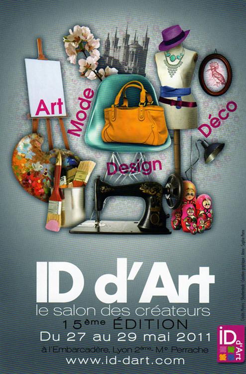 ID D'ART, LE SALON, DES CRÉATEURS,DU 27 AU 29 MAI 2011, À LYON (69)