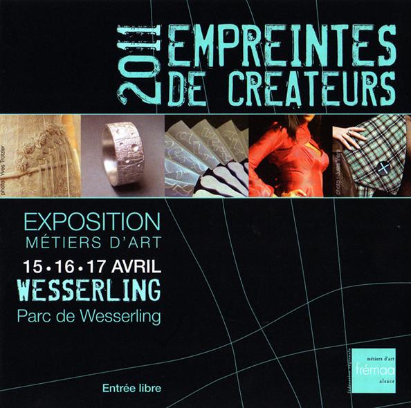 EMPREINTES, CRÉATEURS, 2011, DU 15-16-17, AVRIL, AU PARC DE WESSERLING.